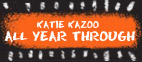 Katie Kazoo All Year Through
